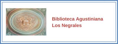 Biblioteca Agustiniana Los Negrales