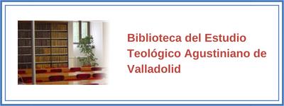 Biblioteca del Estudio Teológico Agustiniano de Valladolid